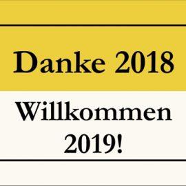 Danke 2018 – Willkommen 2019